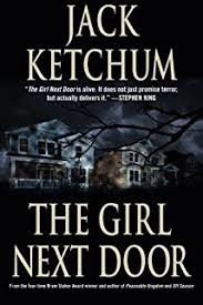 The Girl Next Door – by Jack Ketchum