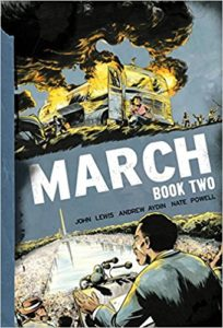 March: Book Two – by John Lewis, Andrew Aydin and Nate Powell