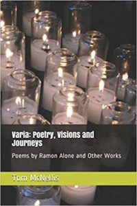 Varia: Poetry, Visions and Journeys – by Tom McNellis