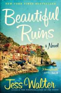 Beautiful Ruins: a Novel – by Jess Walter