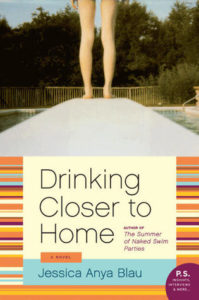 Drinking Closer to Home – by Jessica Anya Blau