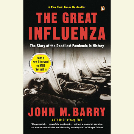The Great Influenza – by John M. Barry