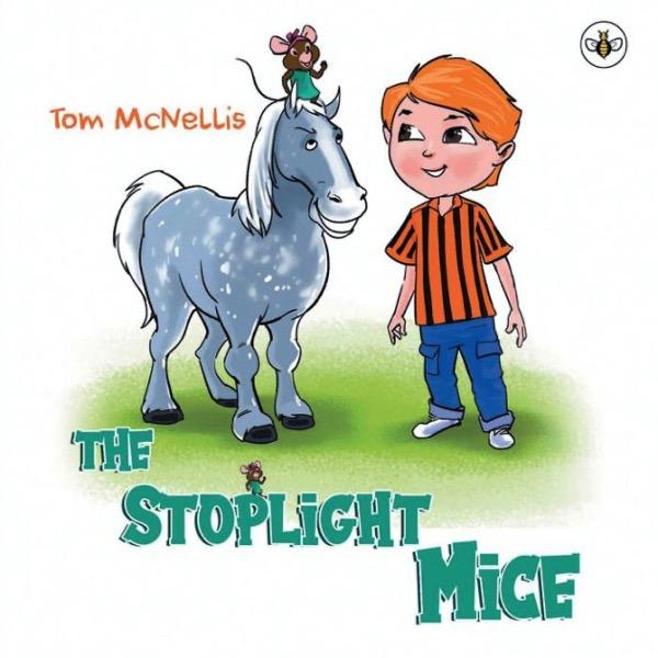 The Stoplight Mice – by Tom McNellis