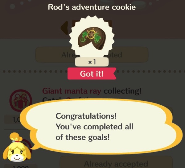 Isabelle says I completed all the goals. I earned a special fortune cookie called Rod's adventure cookie.